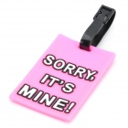"Secure Travel Suitcase ID Luggage Tag - ""SORRY,IT'S MINE!"" (Pink)"