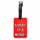 "Secure Travel Suitcase ID Luggage Tag - ""SORRY,IT'S MINE!"" (Small / Red)"