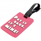 "Secure Travel Suitcase ID Luggage Tag - ""PUT IT BACK, IT'S MINE!"" (Deep Pink)"