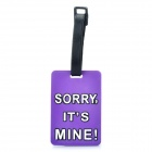 "Fashionable Secure Travel Suitcase ID Luggage Tag - ""SORRY,IT'S MINE!"" (Small / Violet)"