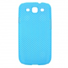 Stylish Mesh Style Protective Plastic Back Case for Samsung Galaxy S3 i9300 - Light Blue