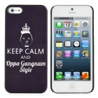 PSY Keep Calm And Oppa Gangnam Style Design Protective Plastic Case for iPhone 5 - Black + White