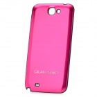 Replacement Aluminum Alloy Back Cover Case for Samsung Galaxy Note 2 - Deep Pink