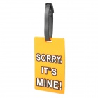 Sorry It's Mine Travel Suitcase Luggage ID Tag - Orange