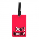 Cute Square Shaped Don't Touch Letter Pattern Bag / Luggage Tag w/ Strap - Red