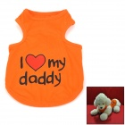 I LOVE Daddy Summer Pet Dog Vest - Orange (M)