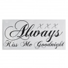 """ALWAYS KISS ME GOODNIGHT"" Family Wall Sticker - Black (60 x 90cm)"
