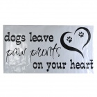 """DOGS LEAVE PAWE PRINTS ON YOUR HEART"" PVC Wall Sticker - Black (56 x 110cm)"