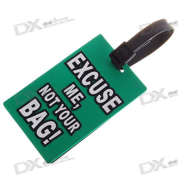 Secure Travel Suitcase ID Luggage Tag - EXCUSE ME, NOT YOUR BAG! (Green)
