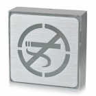 Aluminum Alloy No Smoking LED Red Light Indicating Sign - Silver