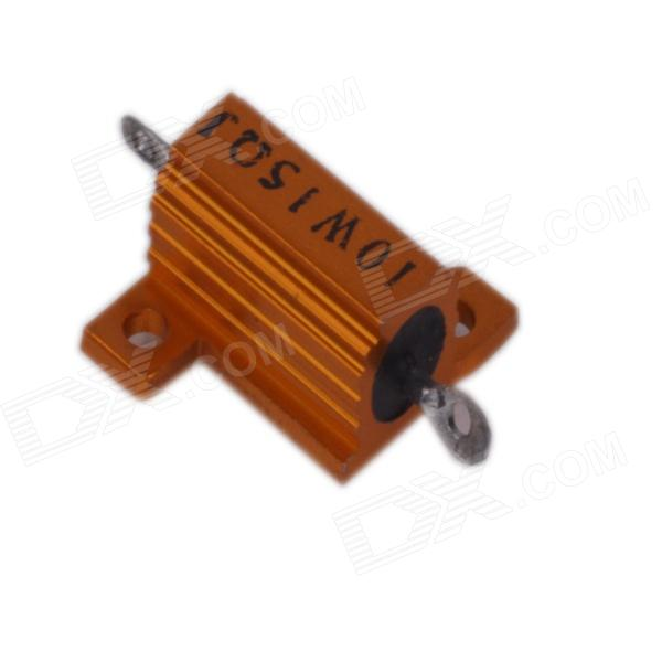 ZnDiy-BRY 10W15 10W 15 ohm Aluminum Alloy Resistor - Golden high quality customized 150 ohm 500w watt power aluminum metal shell case gold resistor