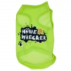 "M-0070 ""Home Wrecker"" Lettering Dacron Vest for Pet Dog / Cat - Green (S)"