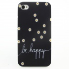 """Be Happy"" Flower Pattern Protective PC Back Case for IPHONE 4 / 4S - Black"