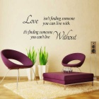 """Love Without"" Quote Sticker Home Living Room Decor Art Decal - Black"