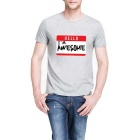 """""""I'm Awesome"""" Lettering Cotton Short-sleeved Crew Neck T-Shirt Tee - Grey (Size XL)"""