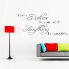 Motto Believe Yourself DIY Removable Art Vinyl Home Wall Sticker Decal - Black