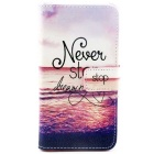 """Never Stop Dreaming"" PU Leather Flip Open Case w/ Stand for Samsung Galaxy S6/G920"
