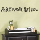 Jesus Loves Me This I Know 3D Wall Quote Decals Art Sticker - Black