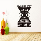 """Living is Easy with Your Eyes"" PVC Home Decal Wall Sticker - Black"
