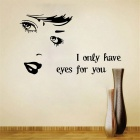 I Only Have Eyes for You English Proverbs  PVC Wall Stickers Decals - Black