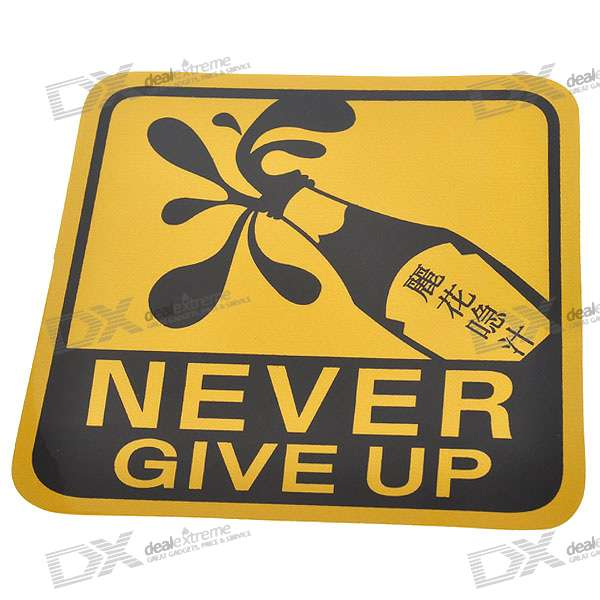 Light Reflective Never Give Up Stickers (4-Pack) - DXCar Stickers<br>Light reflective warning label - Easy to stick and clean - Will shipped in 4pcs of this item<br>