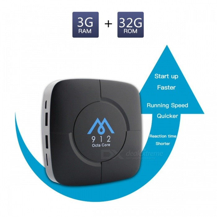 M912 Android 7.1 TV Box Amlogic S912 3GB/32GB WIFI 4K 1080p - EU PlugSmart TV Players<br>Form  ColorBlackBuilt-in Memory / RAM3GBStorage32GBPower AdapterEU PlugModelM912Quantity1 DX.PCM.Model.AttributeModel.UnitMaterialABSShade Of ColorBlackOperating SystemOthers,Android7.1ChipsetAmlogic S912CPUOthers,Cortex-A53Processor Frequency2.0GHzGPUMali-T820MP3Menu LanguageEnglishMax Extended Capacity32GBSupports Card TypeMicroSD (TF)Wi-Fi802.11 b / g / nBluetooth VersionBluetooth V4.03G FunctionYesWireless Keyboard/Mouse2.4GAudio FormatsOthers,MP1MP2MP3WMAOGGAACM4AFLACAPEAC3AMRDTSRAWAVVideo FormatsOthers,4K @ 30fpsH.265AVIH.264VC-1MPEG-2MPEG-4DIVD / DIVXReal8 / 9/10RMRMVBPMPFLVMP4M4V VOBWMV3GPMKVAudio CodecsDTS,AC3,FLACVideo CodecsOthers,4KH.265MPEG1 / 2/4H.264HD AVC / VC-1RM / RMVBXvid / DivX3 / 4/5/6RealVideo8 / 9/10Picture FormatsOthers,JPEG / BMP / GIF / PNG / TIFFSubtitle FormatsMicroDVD [.sub],SubRip [.srt],Sub Station Alpha [.ssa],Sami [.smi]idx+subPGSOutput Resolution1080PHDMIHDMI 2.0Power Supply5V / 2APacking List1 x TV Box1 x Remote 1 x HDMI Cable1 x Power Supply 1 x Manual<br>