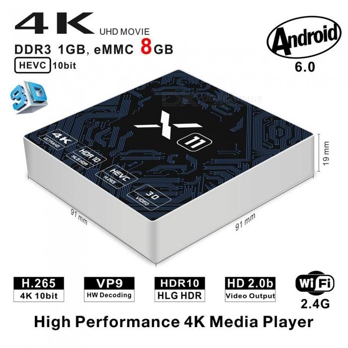 X11 Smart Android TV Box Amlogic S905X Quad-Core 1GB/8GB - EU PlugSmart TV Players<br>Form  ColorSilver + MulticoloredBuilt-in Memory / RAM1GBStorage8GBPower AdapterEU PlugModelX11Quantity1 setMaterialABSShade Of ColorSilverOperating SystemAndroid 6.0ChipsetAmlogic S905XCPUOthers,Cortex-A53Processor Frequency2GHzGPUPenta Core ARM Mali-450 GPU up to 750MHz+(DVFS)Menu LanguageEnglishMax Extended Capacity32GBSupports Card TypeMicroSD (TF)Wi-FiIEEE 802.11 b/g/nBluetooth VersionNo3G FunctionYesWireless Keyboard/Mouse2.4GAudio FormatsOthers,MP1MP2MP3WMAOGGAACM4AFLACAPEAMRRAWAVVideo FormatsOthers,4K @ 30fpsH.265AVIH.264VC-1MPEG-2MPEG-4DIVD / DIVXReal8 / 9/10RMRMVBPMPFLVMP4M4V VOBWMV3GPMKVAudio CodecsDTS,AC3,FLACVideo CodecsOthers,4KH.265MPEG1 / 2/4H.264HD AVC / VC-1RM / RMVBXvid / DivX3 / 4/5/6RealVideo8 / 9/10Picture FormatsOthers,JPEG / BMP / GIF / PNG / TIFFSubtitle FormatsMicroDVD [.sub],SubRip [.srt],Sub Station Alpha [.ssa],Sami [.smi]idx+subPGSOutput Resolution1080PHDMI2.0Power Supply5V / 2APacking List1 x X11 Android TV Box 1 x Power Adapter 1 x HDMI Cable 1 x User Manual 1 x Remote Controller<br>