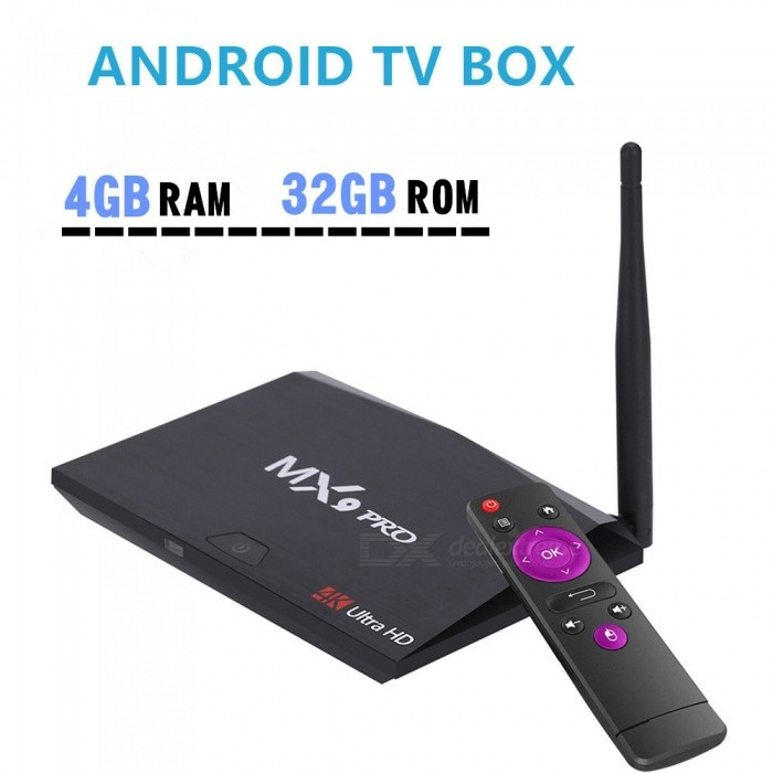 MX9 Pro Quad-Core RK3328 H.265 4K VP9 HDR Android 7.1 Smart TV Box with 4GB RAM 32GB ROM - UK PlugSmart TV Players<br>Form  ColorBlackBuilt-in Memory / RAM4GBStorage32GBPower AdapterUK PlugQuantity1 DX.PCM.Model.AttributeModel.UnitMaterialABSShade Of ColorBlackOperating SystemOthers,Android 7.1RK3328ChipsetRK3328CPUOthers,Cortex-A53Processor Frequency750Mhz +GPUPenta-Core Mali-450 Up to 750Mhz+Menu LanguageEnglishMax Extended Capacity128GBSupports Card TypeMicroSD (TF)Wi-FiIEEE.802.11 b/g/nBluetooth VersionOthers,Bluetooth V4.13G FunctionYesWireless Keyboard/Mouse2.4GHzAudio FormatsOthers,MP3 / WMA / AAC / WAV / OGG / DDP / HD / FLAC / APEVideo FormatsOthers,Avi / Ts / Vob / Mkv / Mov / ISO / wmv / asf / flv / dat / mpg / mpegAudio CodecsDTS,AC3,FLACVideo CodecsOthers,VC-1MPEG-1/2/4VP6 / 8Picture FormatsOthers,JPEG / BMP / GIF / PNG / TIFFSubtitle FormatsOthers,SRT / SMI / SUB / SSA / IDX + USBOutput Resolution1080PHDMI2.0Power Supply5V 2APacking List1 x MX9 Pro Android Smart TV Box1 x Remote Control1 x HD Cable1 x Power Adapter1 x English User Manual<br>