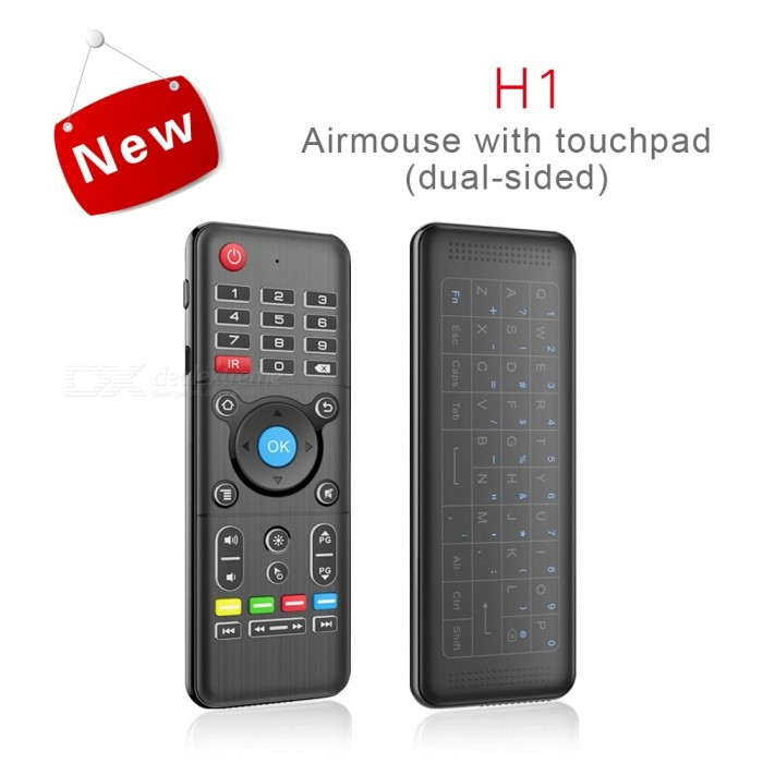 H1 Full Touchpad 2.4GHz 6-Axis Gyro Air Mouse Wireless KeyboardWireless Keyboards<br>Form  ColorBlackMaterialABSQuantity1 DX.PCM.Model.AttributeModel.UnitInterfaceUSB 2.0Wireless or Wired2.4G WirelessBluetooth VersionNoCompatible BrandAPPLE,Dell,HP,Toshiba,Lenovo,Samsung,MSI,Sony,IBM,Asus,Thinkpad,Huawei,GoogleTracking MethodGyroscopeBack-litYesOperation Distance10 DX.PCM.Model.AttributeModel.UnitPowered ByBuilt-in BatteryBattery included or notYesCharging Time2-3 DX.PCM.Model.AttributeModel.UnitWaterproofNoSupports SystemWin xp,Win 2000,Win vista,Win7 32,Win7 64,MAC OS X,IOS,LinuxPacking List1 x H1 Air Mouse1 x Receiver1 x USB Cable1 x English User Manual<br>