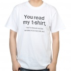 ...Series You Read My T-Shirt Design Cotton T-shirt - White (Size M)